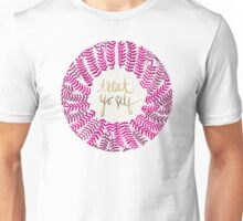 Treat Yo Self – Pink Unisex T-Shirt