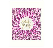 Treat Yo Self – Pink Art Print
