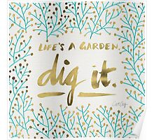 Dig It – Gold & Turquoise Poster
