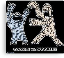 Cookie Vs. Wookiee Canvas Print