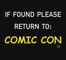 If Found Please Return to Comic Con by alannamode