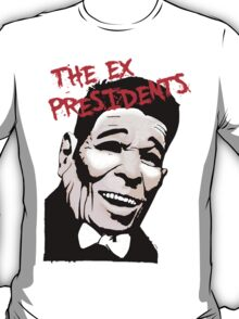 The Ex Presidents  T-Shirt