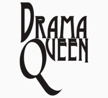Drama Queen by Greenbaby