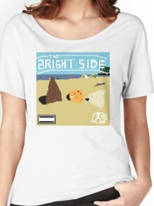 The Bright Side 8-bit Women's Relaxed Fit T-Shirt