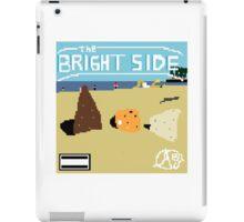 The Bright Side 8-bit iPad Case/Skin