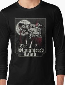 The Slaughtered Lamb  Long Sleeve T-Shirt
