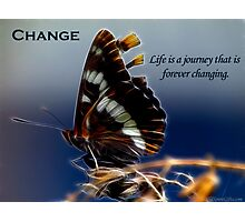 Butterfly of Change Motivational Poster Photographic Print