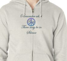 What peace in silence Zipped Hoodie