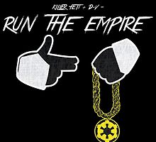 Run The Empire by nerddub