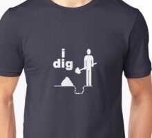 I dig # in white Unisex T-Shirt