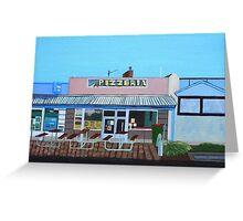 Pizzeria Greeting Card