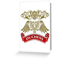 Fit For A Duchess Coat-of-Arms Greeting Card