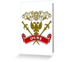Fit For A Duke Coat-of-Arms Greeting Card