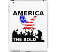 America The Bold iPad Case/Skin