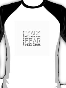 Peace Will Win T-Shirt