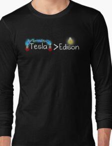 Tesla > Edison Long Sleeve T-Shirt