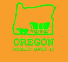 Oregon - Totally Worth It Unisex T-Shirt