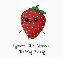 You're The Straw To My Berry Womens Fitted T-Shirt