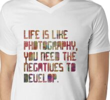 Life is Like Photography Mens V-Neck T-Shirt