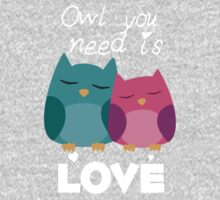 Owl You Need Is Love Kids Clothes