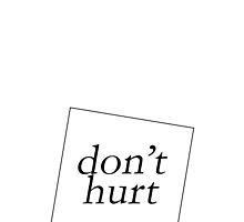 DON'T HURT by 3515LM
