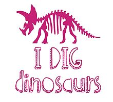 I DIG dinosaurs - in pink by MonCreedon