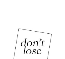DON'T LOSE by 3515LM