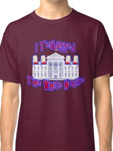 I Teabagged the White House Tea Party Classic T-Shirt
