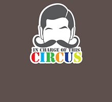 IN CHARGE OF THIS CIRCUS new Unisex T-Shirt