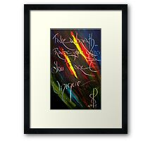 YOU ARE UNIQUE- artist quote TOLA Framed Print