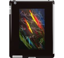 YOU ARE UNIQUE- artist quote TOLA iPad Case/Skin