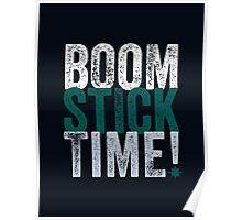 Boomstick Time! Poster