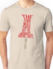 Town was paper Typography (Paper Towns 4 of 7) Unisex T-Shirt