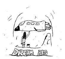 Dream Big - Early Era by Alopithecus