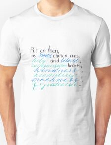 Put on Then, As God's Chosen Ones –  Colossians 3:12 Unisex T-Shirt