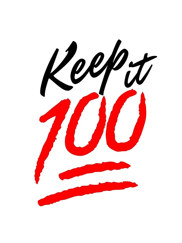 """""""Keep it 100!"""" Photographic Prints by HHCreations 
