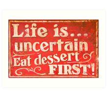 Funny cafe dessert sign Art Print