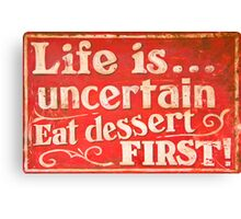 Funny cafe dessert sign Canvas Print