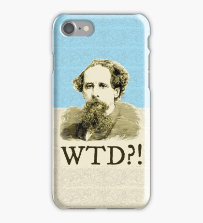 What The Dickens?! iPhone Case/Skin