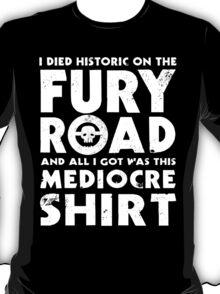 Mediocre Shirt T-Shirt