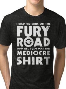 Mediocre Shirt Tri-blend T-Shirt