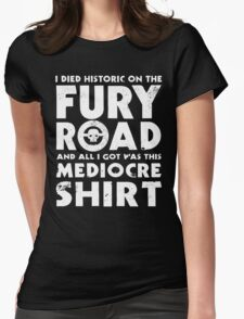 Mediocre Shirt Womens Fitted T-Shirt