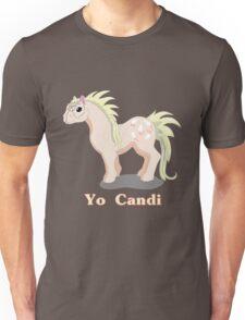 My little Poney Yo Candi Unisex T-Shirt