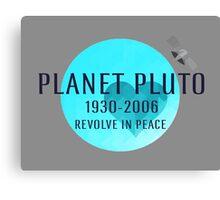 Revolve in peace pluto Canvas Print