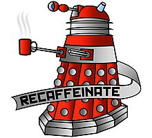 Dalek - Recaffeinate! Photographic Print
