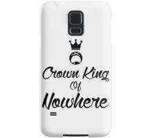 Crown king of Nowhere Samsung Galaxy Case/Skin
