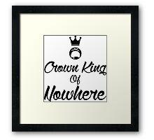 Crown king of Nowhere Framed Print