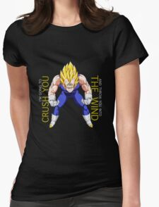 majin vegeta i'm going to crush you and throw you into the wind anime manga shirt Womens Fitted T-Shirt