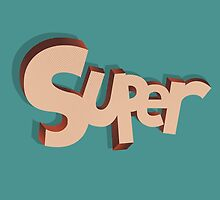 SUPER by snevi