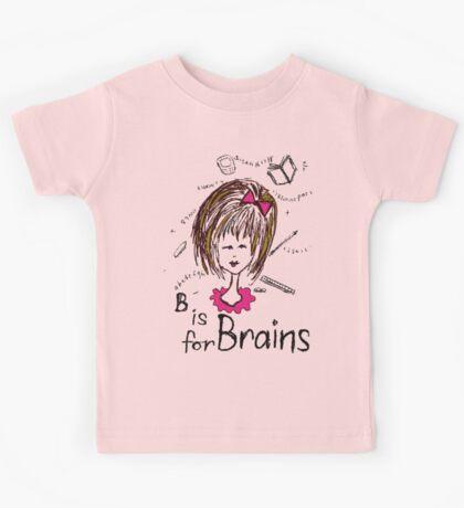 B is for Brains Kids Tee